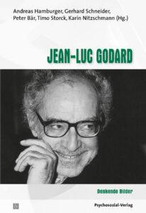 Jean-Luc godard. Denkende Bilder. Psychosozial-Verlag